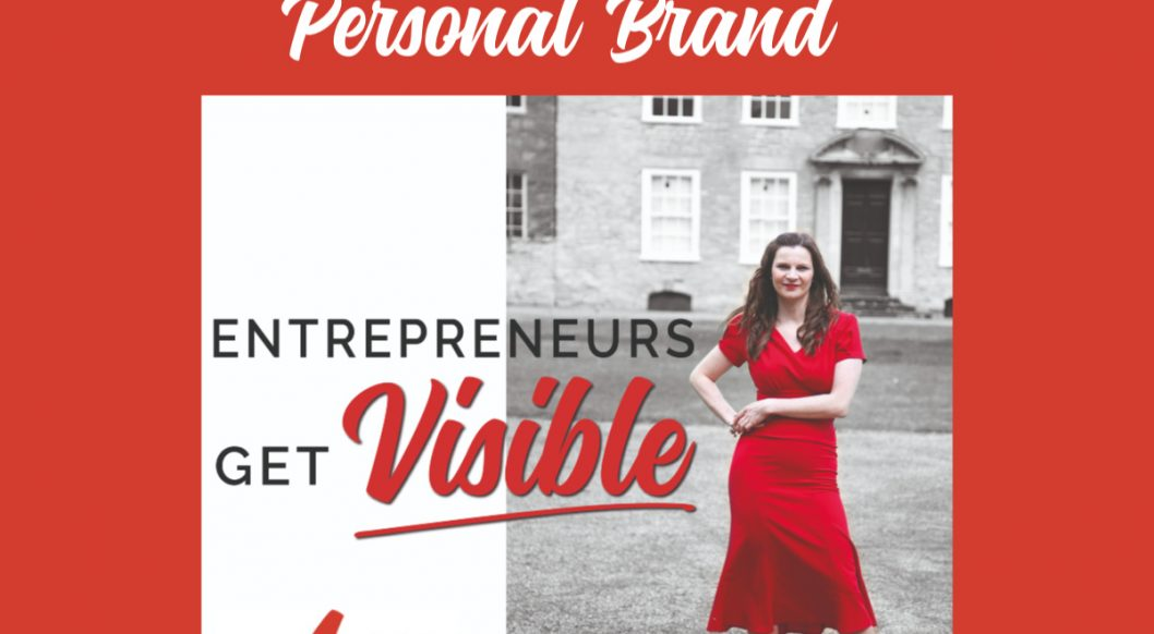 Anna Parker-Naples How to start a personal brand Entrepreneurs Get Visible Podcast