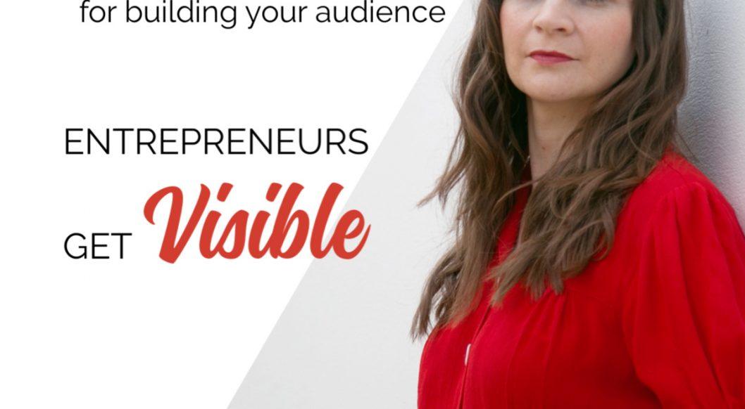 Anna Parker-Naples Instagram for building your audience Entrepreneurs Get Visible Podcast