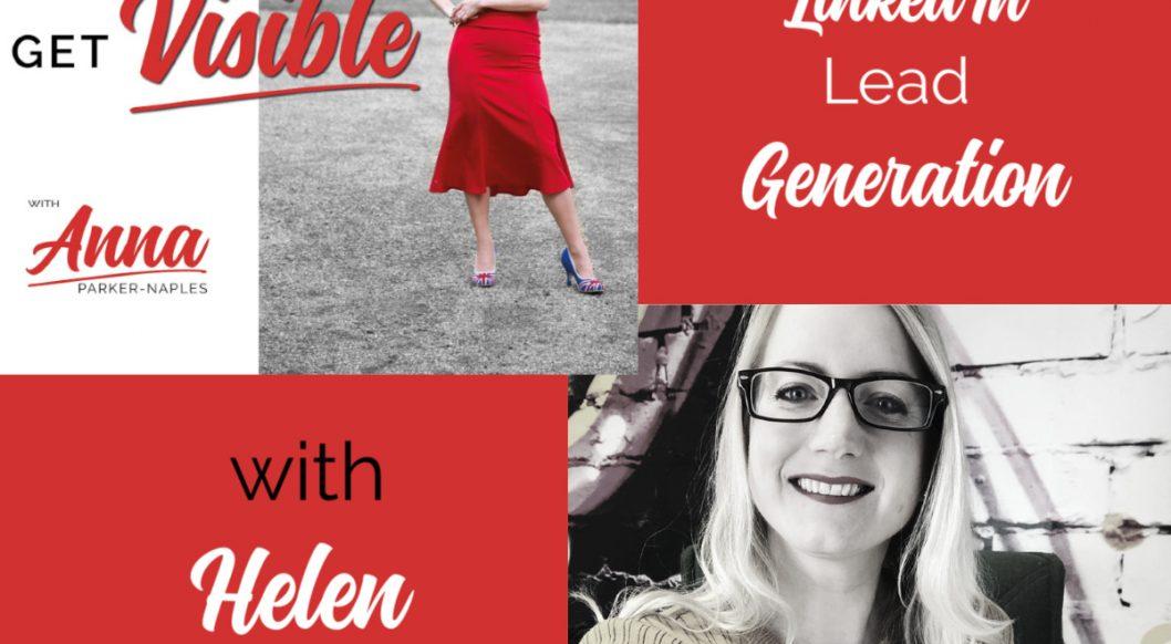 Helen Pritchard Anna Parker-Naples LinkedIn Lead Generation Entrepreneurs Get Visible Podcast