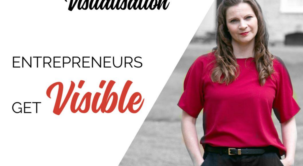 Anna Parker-Naples The Power of Visualisation Entrepreneurs Get Visible Podcast