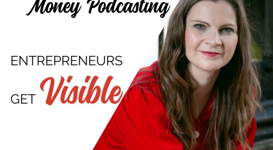 Anna Parker-Naples Eleven Ways to Make Money Podcasting Entrepreneurs Get Visible Podcast