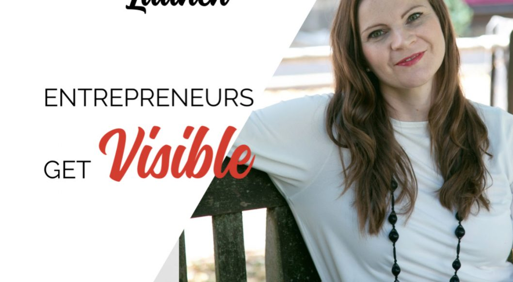 Anna Parker-Naples Learning to Launch Entrepreneurs Get Visible Podcast