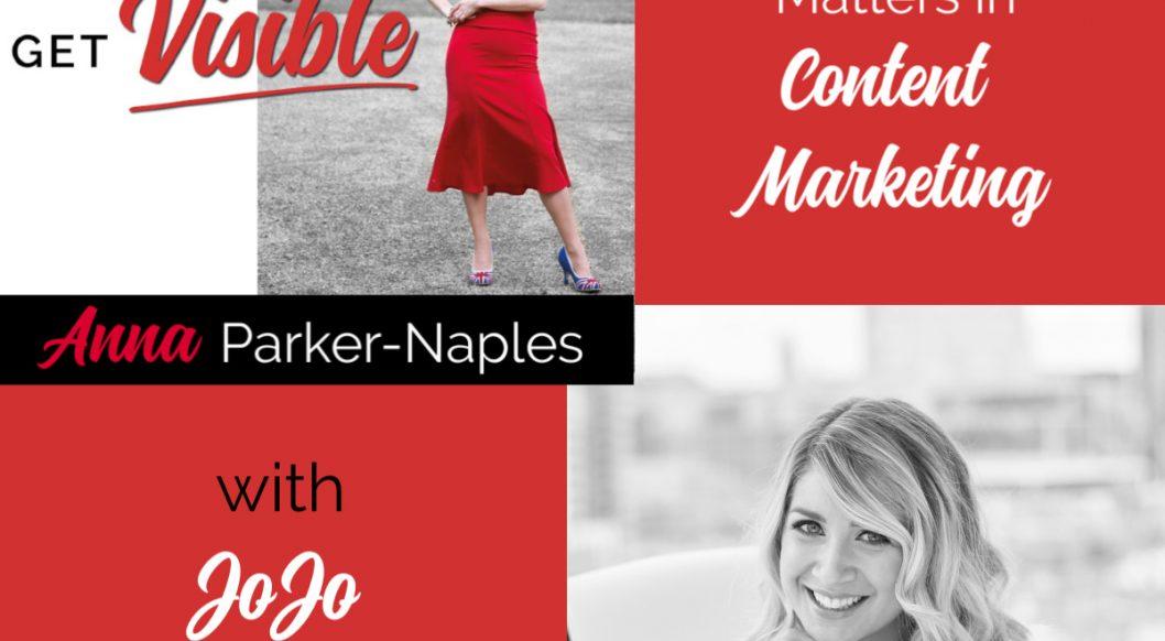 Jojo Graham Anna Parker-Naples Why Story Telling Matters Entrepreneurs Get Visible Podcast
