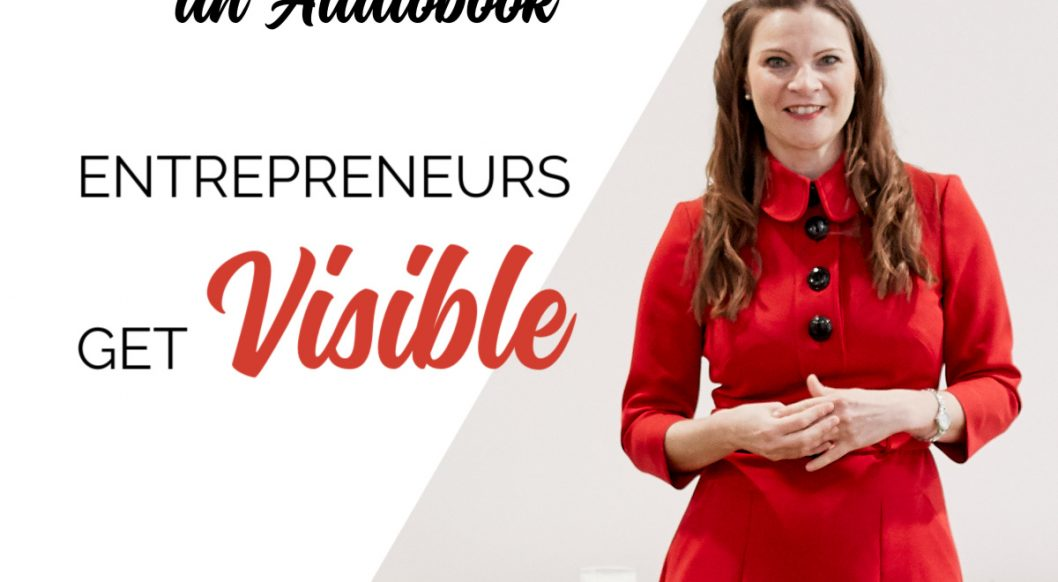 Anna Parker-Naples How to Create an Audiobook Entrepreneurs Get Visible Podcast