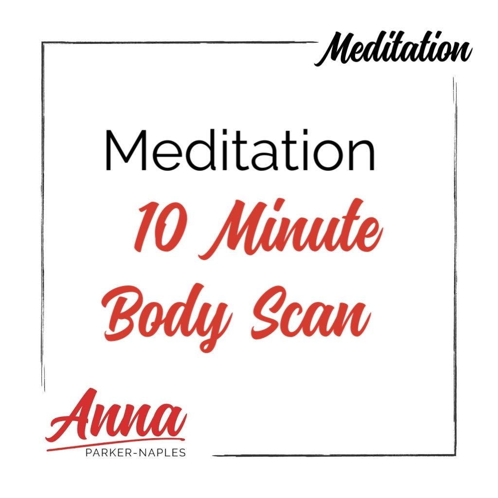 Meditation 10 Minute Body Scan