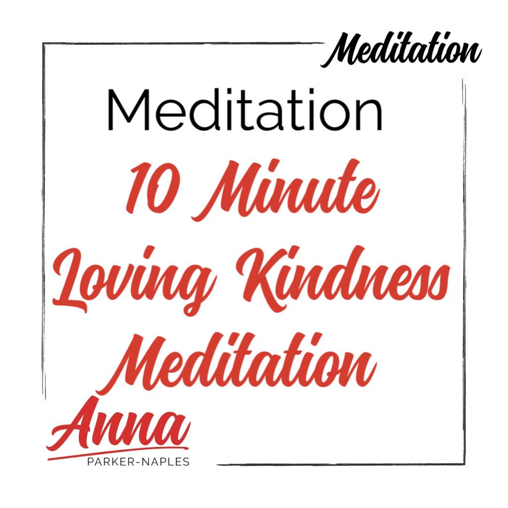 Meditation 10 Minute Loving Kindness