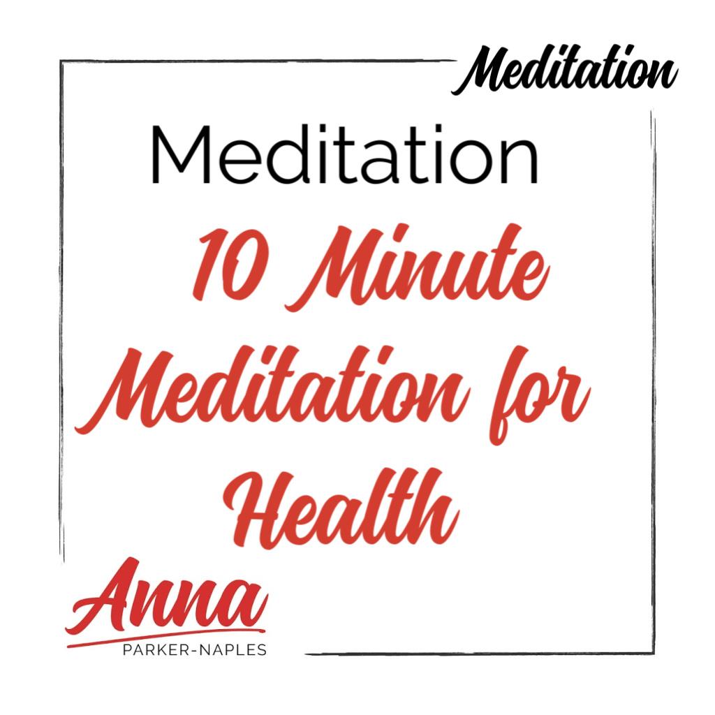 10 minute Meditation for Health