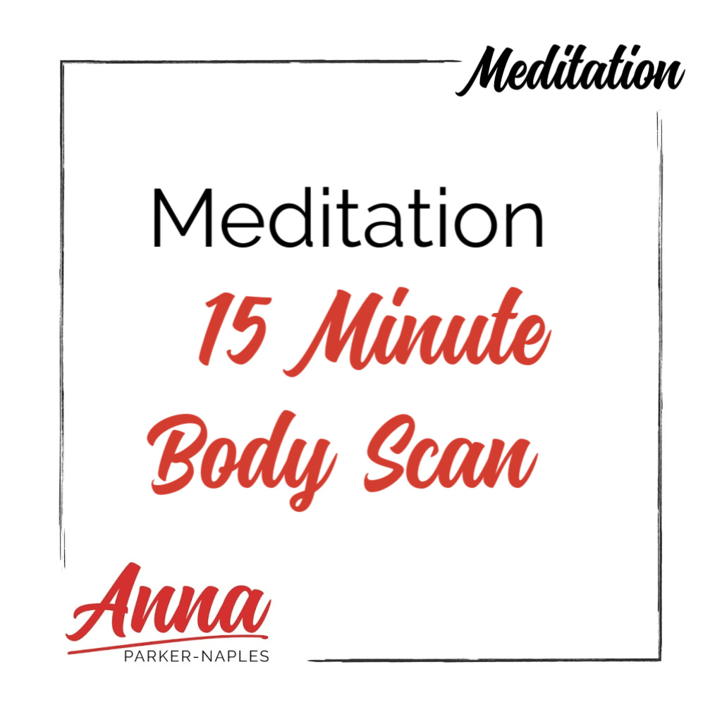 Meditation 15 Minute Body Scan