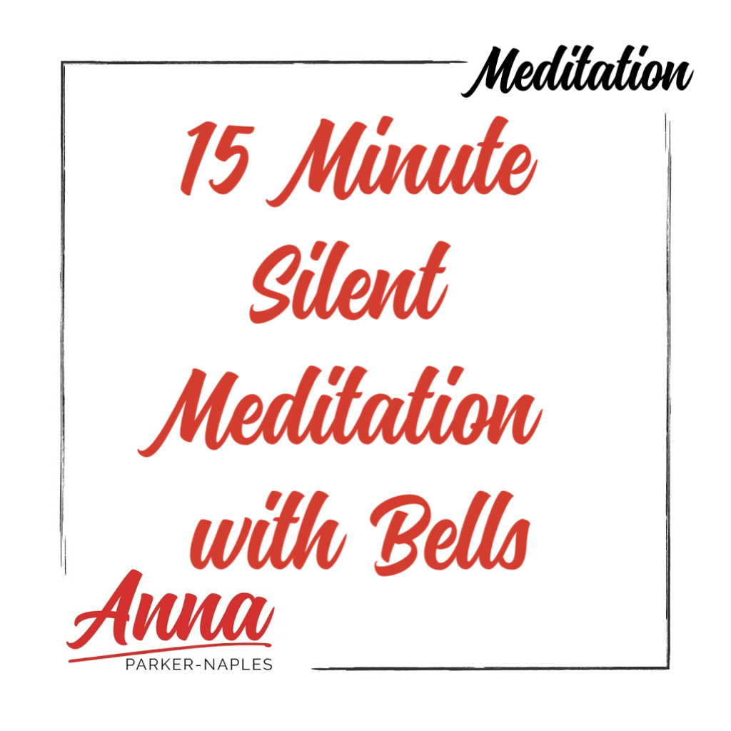 15 Minute Silent Meditation with Bell