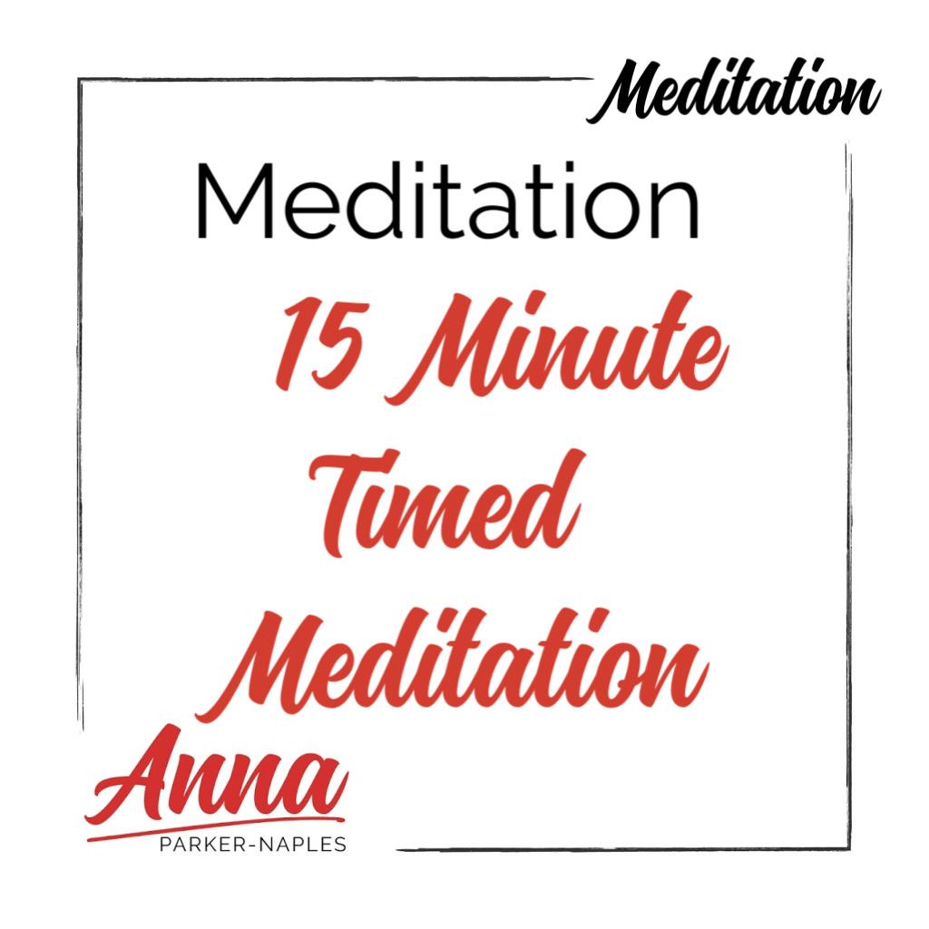 15 Minute Timed Meditation