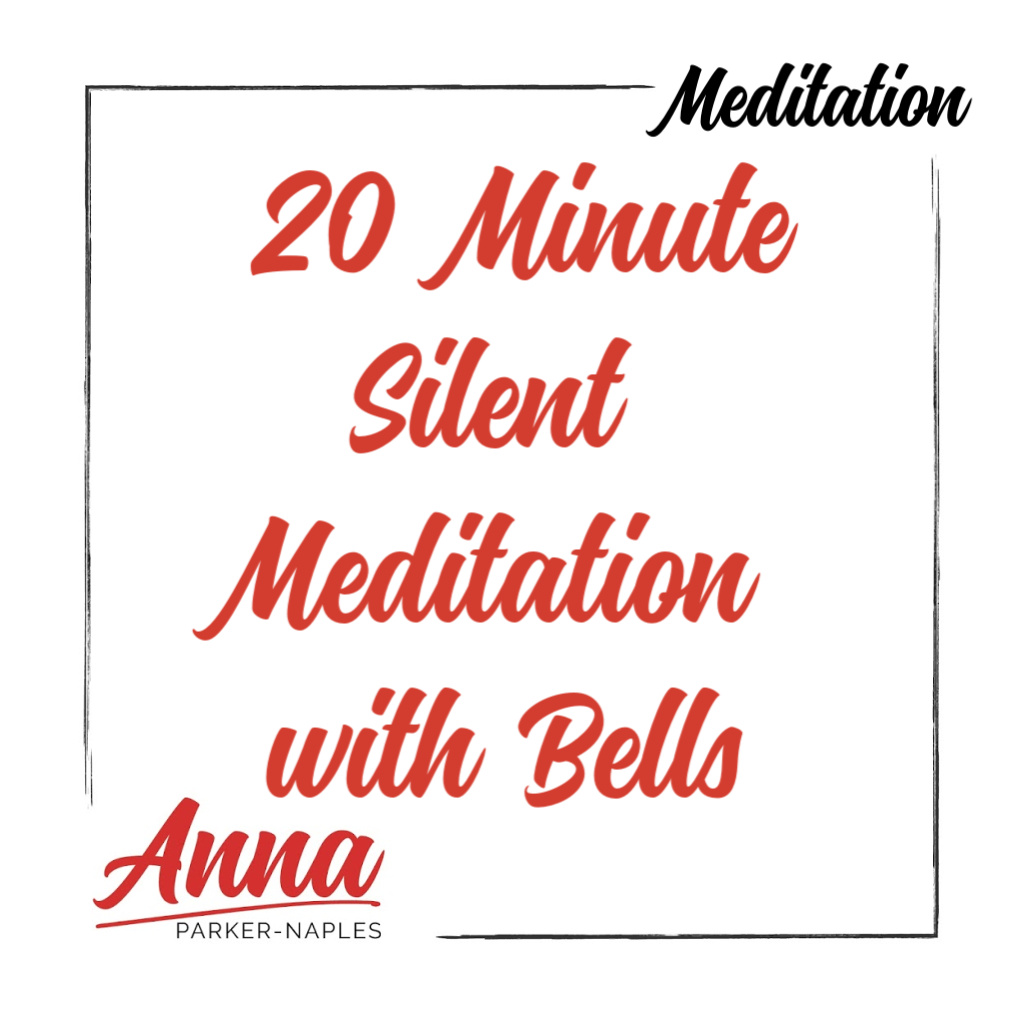 20 Minute Silent Meditation with Bells