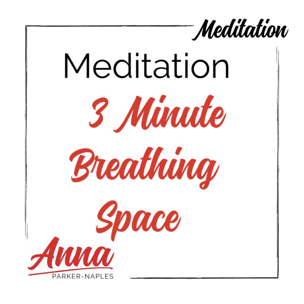 Meditation 3 Min Breathing Space