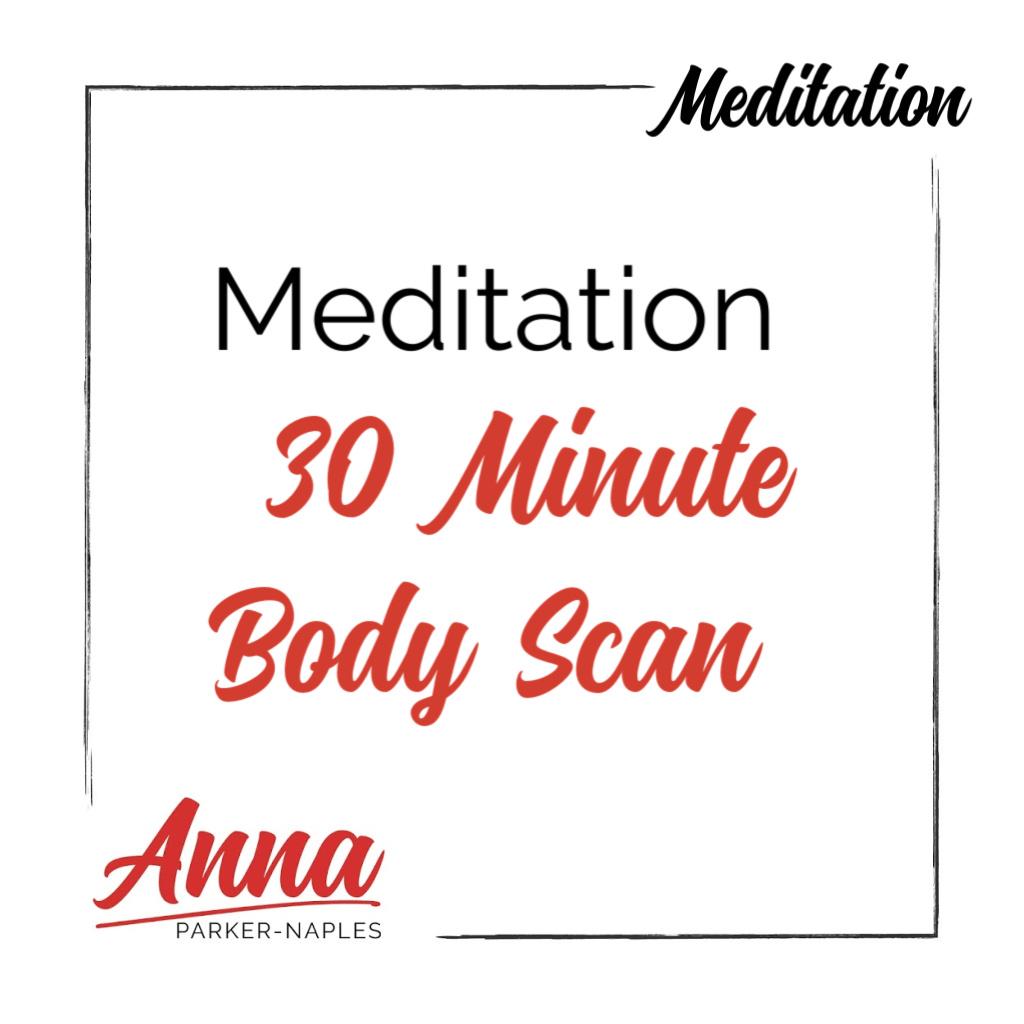 Meditation 30 Minute Body Scan