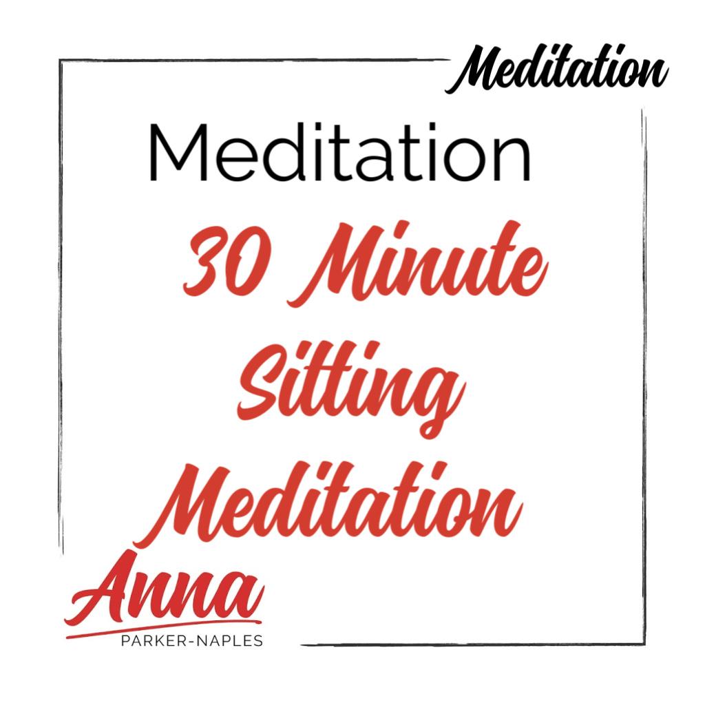 Meditation 30 Minute Sitting