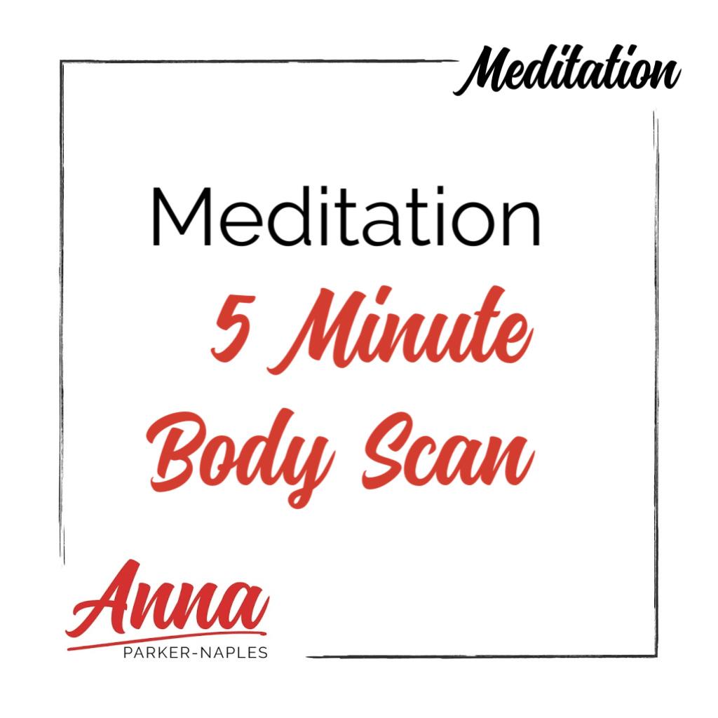 Meditation 5 Minute Body Scan