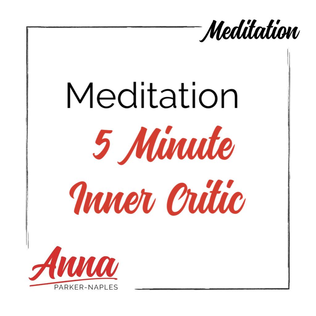 Meditation 5 Minute Inner Critic