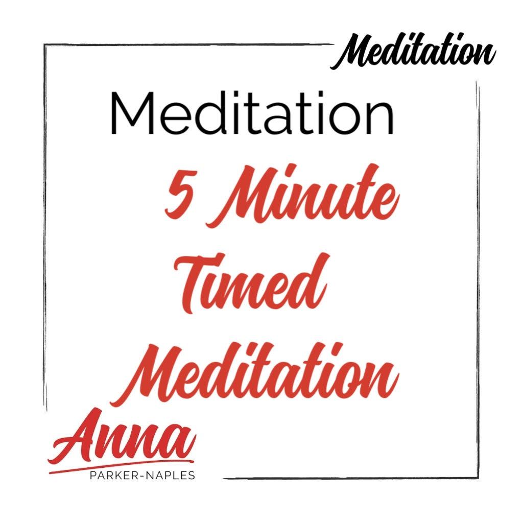Timed Meditation 5 Minute