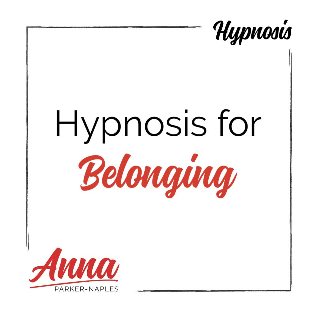 Belonging Hypnosis