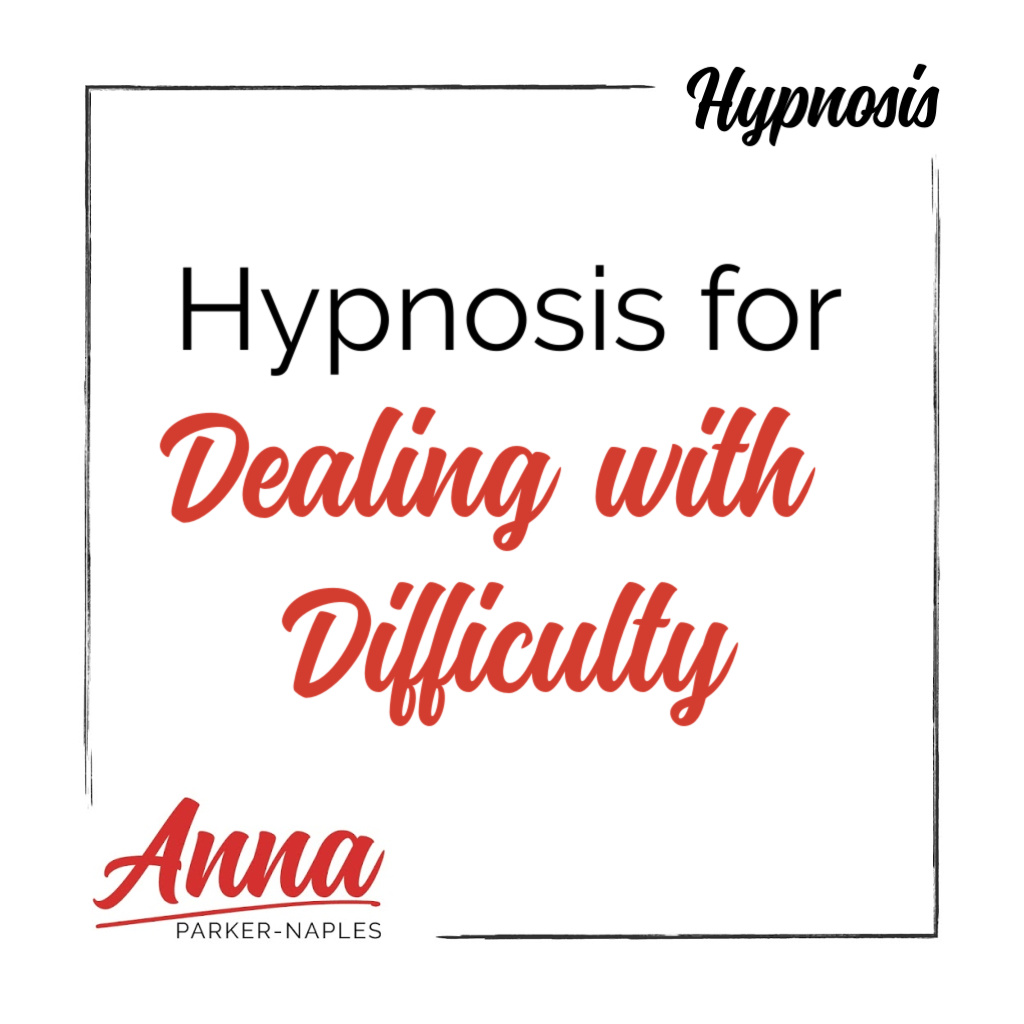 Dealing with Difficulty Hypnosis