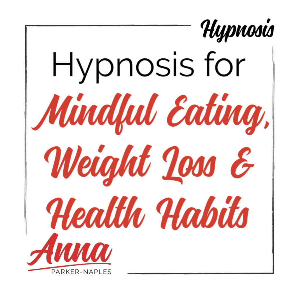 Mindful Eating, Weight Loss & Health Hypnosis