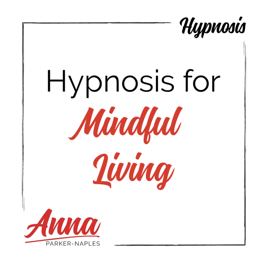 Mindful Living Hypnosis