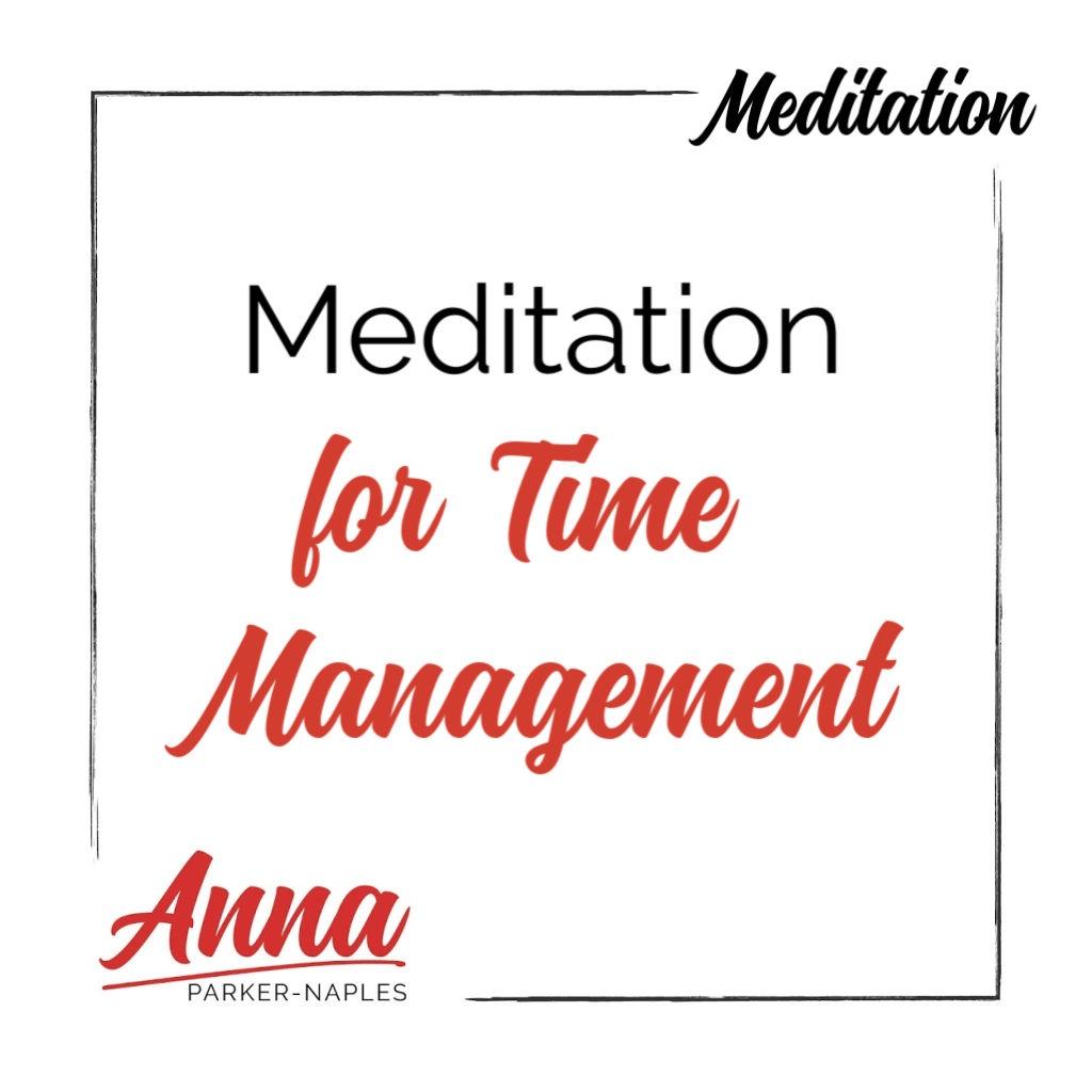 Time Management Meditation