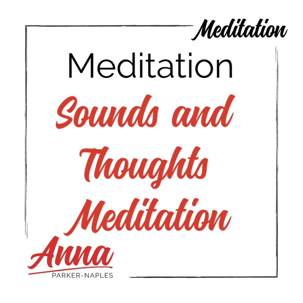Meditation Sounds and Thoughts